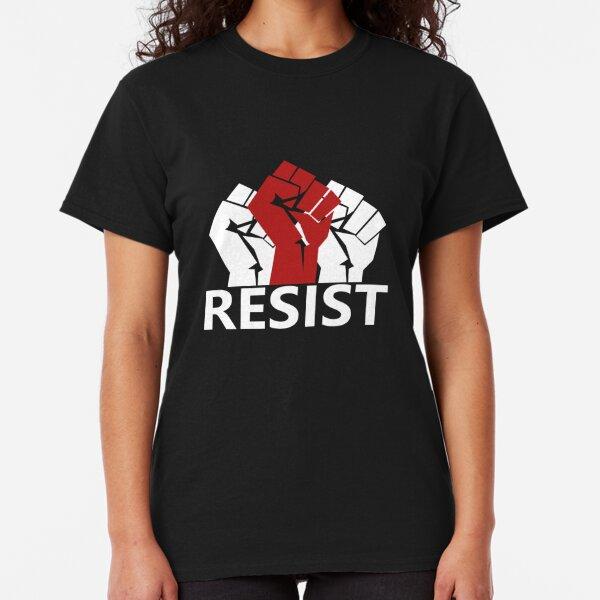 Resist Resistence #resist Protest Classic T-Shirt