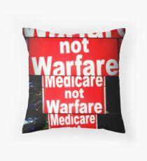 Medicare not Warfare Throw Pillow