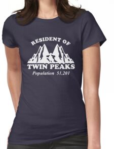 resident of twin peaks Womens Fitted T-Shirt