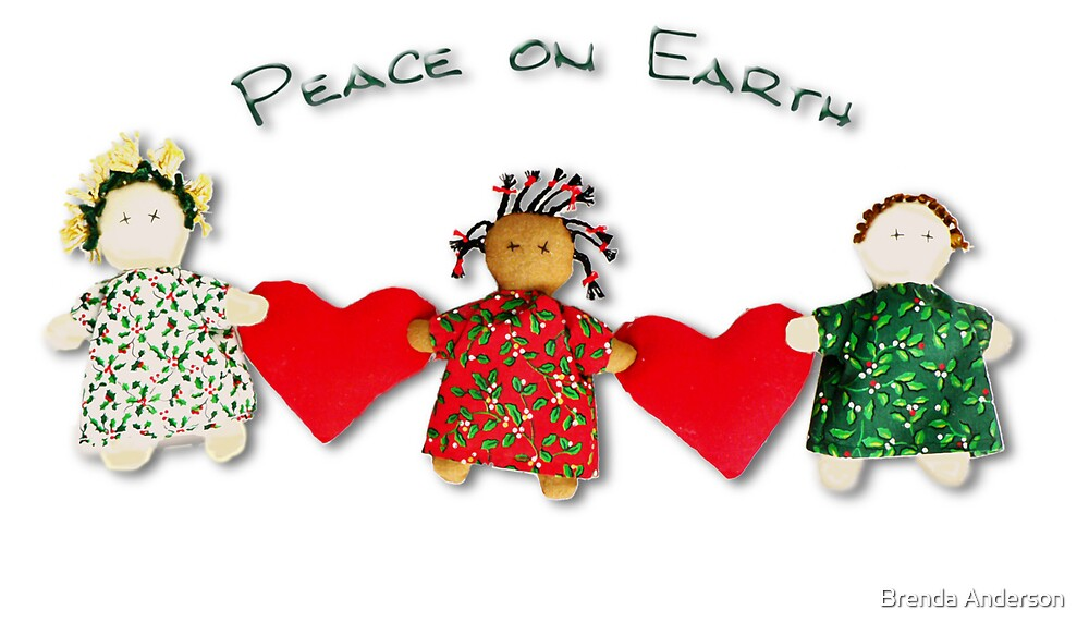 peace on earth by Brenda Anderson
