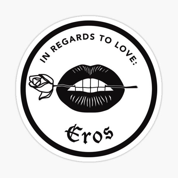 IN REGARDS TO LOVE : EROS Sticker