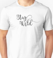 Stay Wild - Inspirational - Cool Curly Motivational Typography Black And White Text  T-Shirt