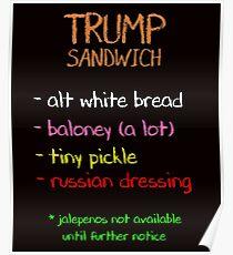 Sandwich Food Resist Anti Trump Poster