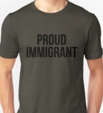 Proud Immigrant #american Unisex T-Shirt