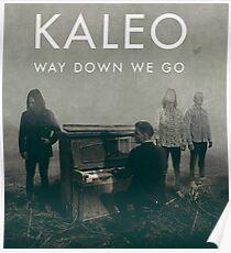 Datum Tour 2017 KALEO kellyyaa ky one Poster