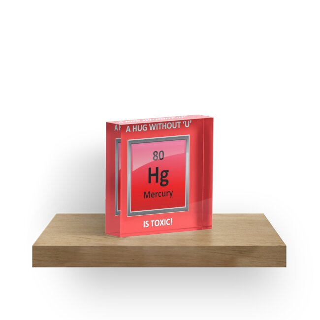 Toxic Hugs Mercury Element Symbol Acrylic Blocks By Sciencenotes
