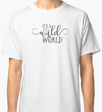 Wild World - Modern Typography Classic Rock Music Lyrics Design Classic T-Shirt