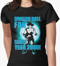 Dragon ball fan since year 2000! Womens Fitted T-Shirt