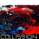 Collission by Ashley Moore