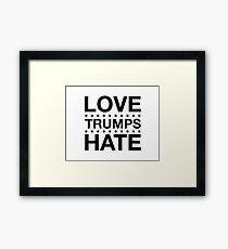 Love Trumps Hate - LoveTrumpsHate - Black Framed Print