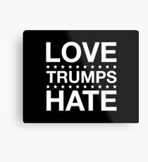 Love Trumps Hate - LoveTrumpsHate - White Metal Print