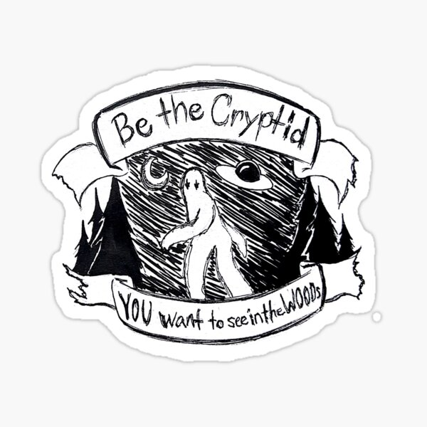 Be the Cyptid Sticker