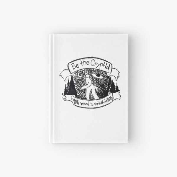 Be the Cyptid Hardcover Journal