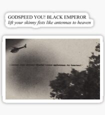 Godspeed You! Black Emperor - Lift Yr. Skinny Fists (Have A Nice Life Style) Sticker