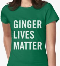 Ginger Lives Matter Womens Fitted T-Shirt
