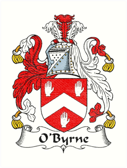 O Byrne Family Crest Art Prints By Downwithdetroit Redbubble