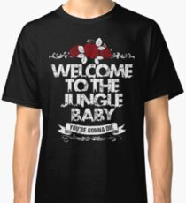 Welcome to the jungle Classic T-Shirt