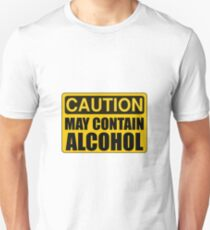 Caution May Contain Alcohol T-Shirt