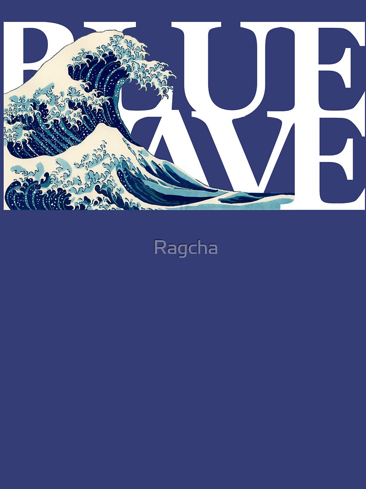 The Blue Wave by Ragcha
