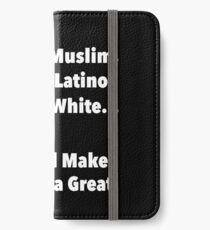 We all make America Great iPhone Wallet/Case/Skin