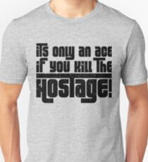Hostage Ace #1 - Black Gritty [Roufxis] Unisex T-Shirt