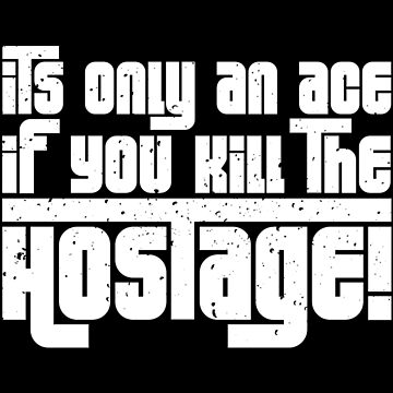 Hostage Ace #1 - White Gritty  [Roufxis] by RoufXis