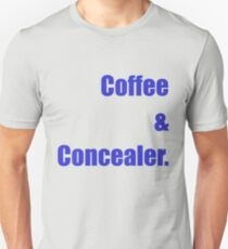 coffee and concealer Unisex T-Shirt
