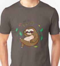 I am so slothvely Unisex T-Shirt