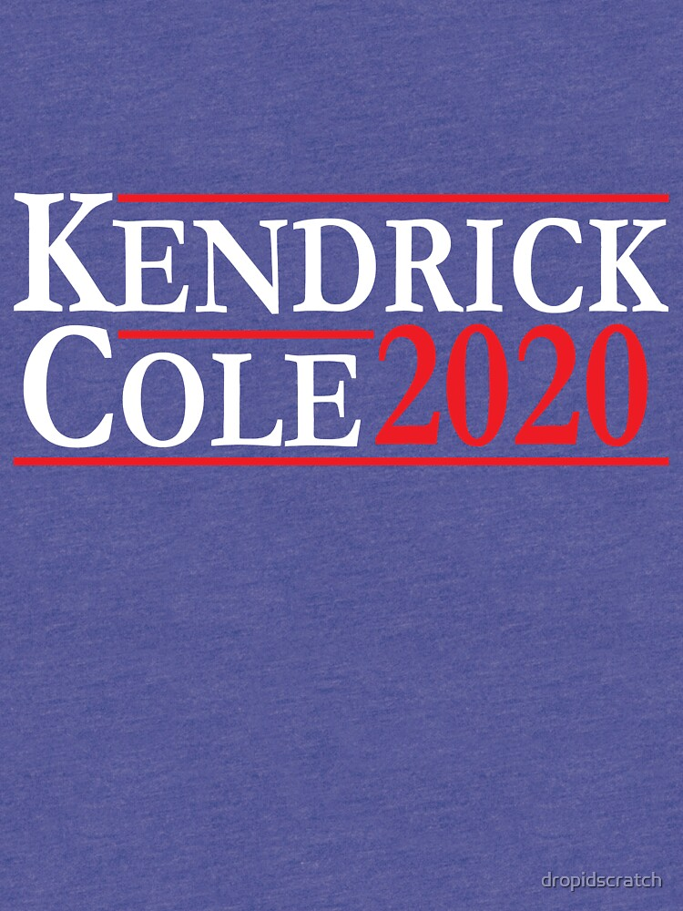 Kendrick & Cole For President by dropidscratch