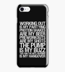 Working Out Is My Partying, Protein Shakes Are My Beer iPhone Case/Skin