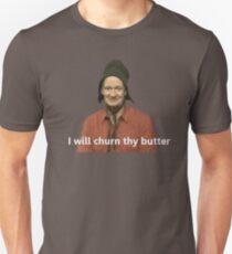 I Will Churn Thy Butter  Unisex T-Shirt