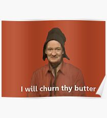 I Will Churn Thy Butter  Poster