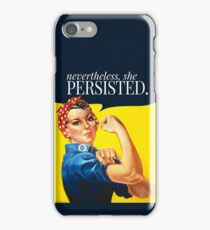 Nevertheless, she persisted. iPhone Case/Skin