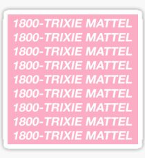 "Hello, Ron? Trixie Mattel ""Hotline Bling"" Print Sticker"