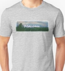 wilderness. Unisex T-Shirt