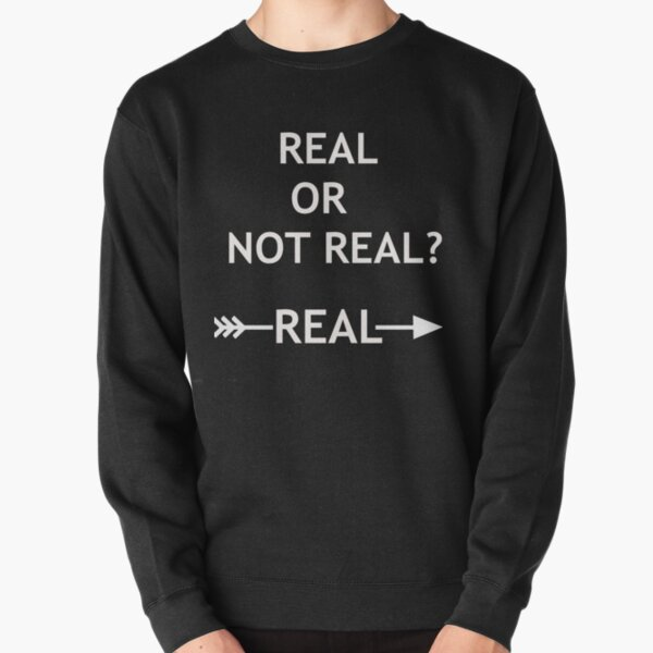 Hunger Games Real or Not Real Pullover Sweatshirt