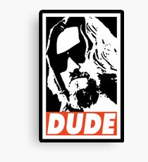 DUDE Canvas Print