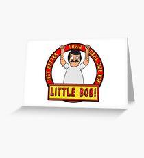 Bobs Burgers: Little Bob Greeting Card