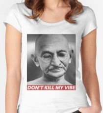 DON'T KILL MY VIBE Women's Fitted Scoop T-Shirt