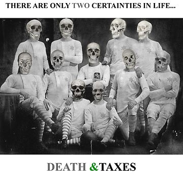 Death & Taxes by thatdavieguy