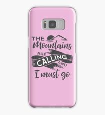 The mountains are calling and I must go Grey ribbon Samsung Galaxy Case/Skin