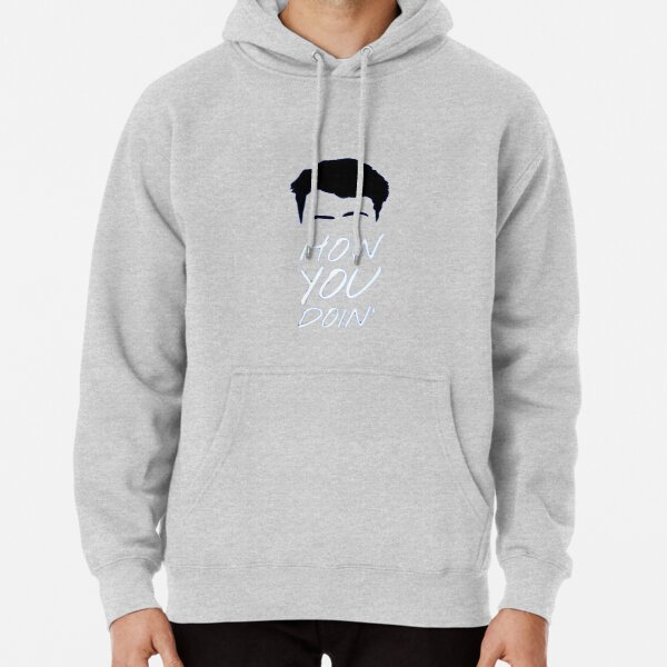 How You Doin' Pullover Hoodie