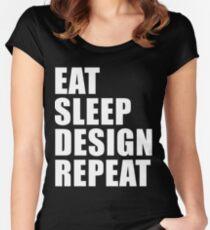 Eat Sleep Design Repeat Cute For T Shirt Man Men Woman Women Interior Decorator  Designer Art Artist Designer Design Women's Fitted Scoop T-Shirt