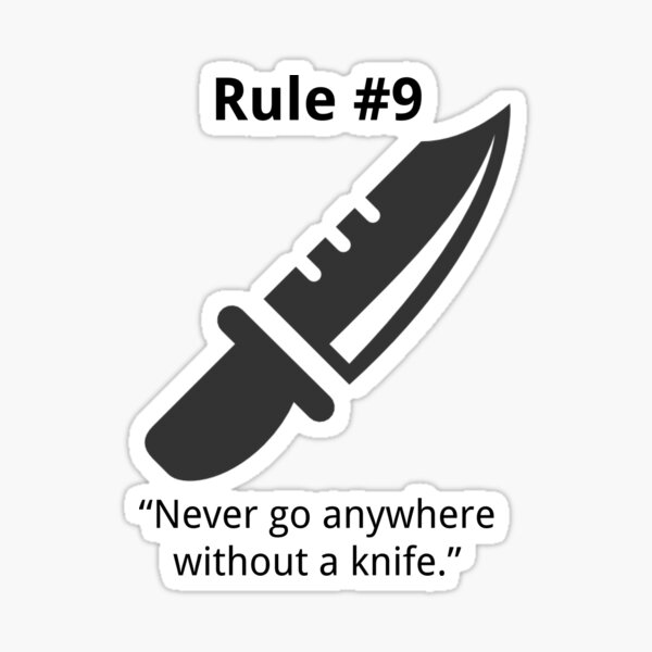 Gibb's Rule #9 (Always carry a knife) Sticker