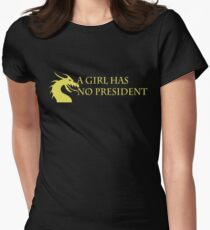 A Girl has No President Women's Fitted T-Shirt