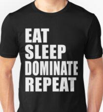 Eat Sleep Dominate Repeat Cute For T Shirt Man Men Woman Women Sport Team Champion Champs Sports High School Regional College Pro T-Shirt