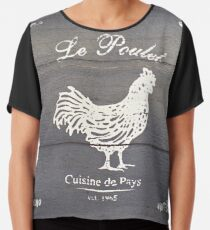 French Country - Le Poulet Chiffon Top