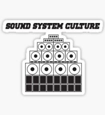 Sound System Culture! Sticker