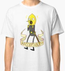 unacceptable!!! Classic T-Shirt