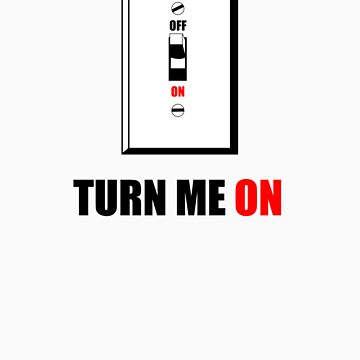 turn me on by salship